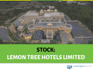Lemon Tree Hotels Limited: A mid-scale play in the hotel industry